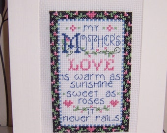 My Mothers Love  Completed Handmade Cross Stitch Card , Birthday card,  Greeting Card, hand stitched card