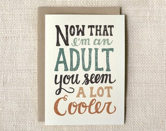 Funny Father's Day Card, Mother's Day Card - I'm An Adult