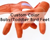 Custom Color Baby Bird Feet, 3 months to 2 years.