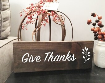 Give thanks sign, wooden sign, Thanksgiving decor, home decor, rustic sign, reclaimed wood, fall decoration, farmhouse decor, hostess gift