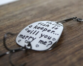 Fishing Proposal Will You Marry Me Fishing Lure Will You Marry Me Marriage Proposal Gift Marry You This Fish is a Keeper Engagement