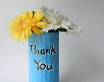 Thank You Vase / blue home decor / handcrafted vase / blue flower vase / cylinder vase