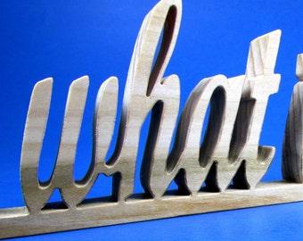 it is what it is / Shelf Sitter / Word Art / Humorous Phrase