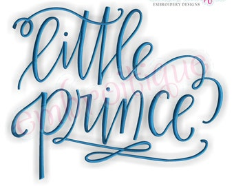 Little Prince Calligraphy Baby Boy - Instant Email Delivery Download Machine embroidery design