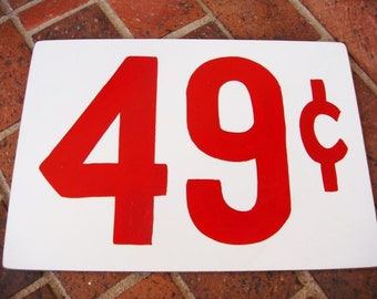 49 Cent Price Tag Sign - Primitive Price Sign - Large