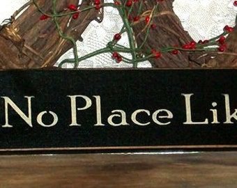 There's No Place Like Home - Primitive Country Painted Wall Sign Sign, Rustic sign, Home Sign, Home Decor, Farmhouse Decor, Cabin Decor