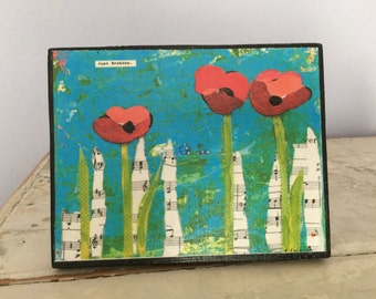 Collage art, mixed media print mounted on wood,Just Breathe,inspirational teal and red poppies