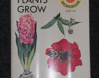 "Vintage Book ""How Plants Grow""-Golden Science Workbook-1972"