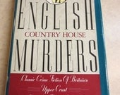 English Country House Murders Edited by Thomas Godfrey, Hardback with Dust Jacket, copyright 1989