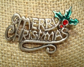 1992 Pewter Colored Merry Christmas Pin.
