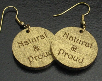 "Small Gold Painted ""Natural & Proud"" Wood Earrings"
