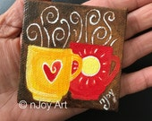 A Cup A Day, Coffee Mug Art Magnet, 3 inch acrylic painting