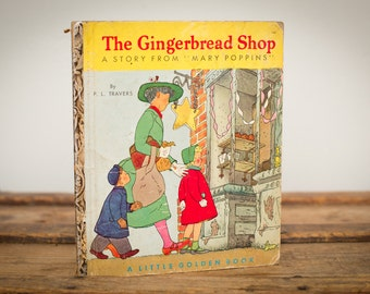"The Gingerbread Shop, ""A"" 1st Printing, Mary Poppins Little Golden Book, Vintage 50s"
