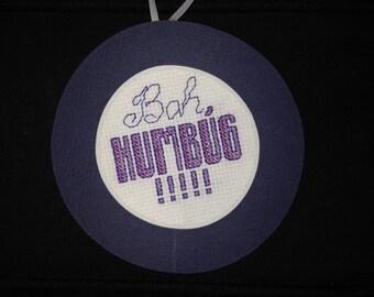 Bah, Humbug Cross Stitch Ornament