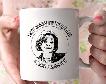 I Don't Understand the Question & I Won't Respond to It Lucille Bluth Arrested Development coffee cup