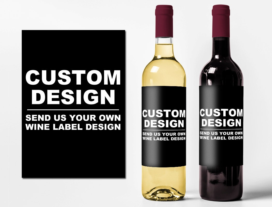 custom wine bottle labels create your own wine by With design your own wine bottle labels