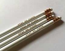 Stay on Fleek pencils, Imprinted Pencils, Back to School Supplies, Home Office supplies pencils, Pencil set of 4