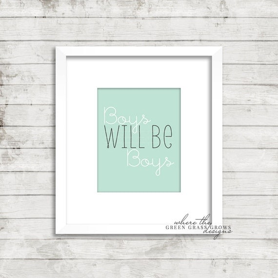BOYS will be BOYS 8x10, Digital Print Digital Nursery Art Boy, Nursery Art, Digital Wall Art, Digital Wall Pictures