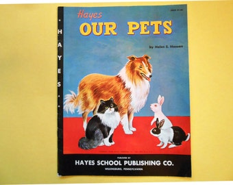 Our Pets, a Vintage Children's Book, Hayes School Publishing Company, 1962
