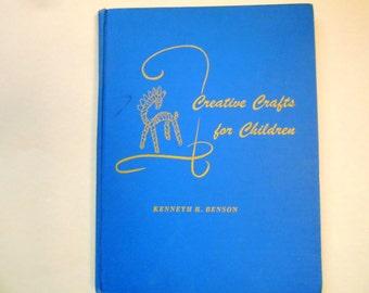 Creative Crafts for Children, Vintage Craft Book, 1965