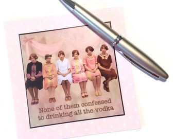 All Occasion Card - None of them confessed to drinking all the vodka - Friend Sister Family Co-Worker Colleague Best Friend Vintage