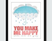 You Make Me Happy When Skies Are Gray Wall Art. Inspirational Wall Print. 8x10 Wall Print Poster