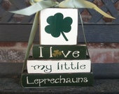 "ST. Patrick's""MINI"" stacker-I love my little Leprechauns"