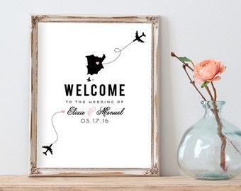 Printable wedding sign - Digital Wedding Sign - Destination wedding welcome sign, wedding sign - 8 x 10 or 16 x 20 - you print