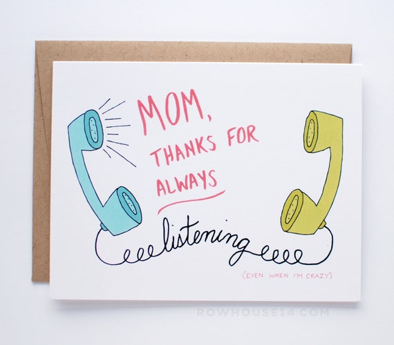 Funny Mothers Day Card - Card for Mom - Mom Thanks for Always Listening Even When I'm Crazy