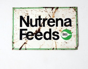 metal farm sign, vintage Nutrena Feeds sign, Cargill farm signage