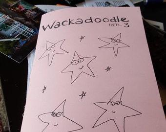 Wackadoodle zine issue 3