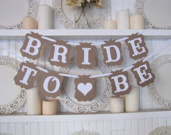 BRIDE TO BE  Banner for Bridal Showers, Party Deco, and Photo Props