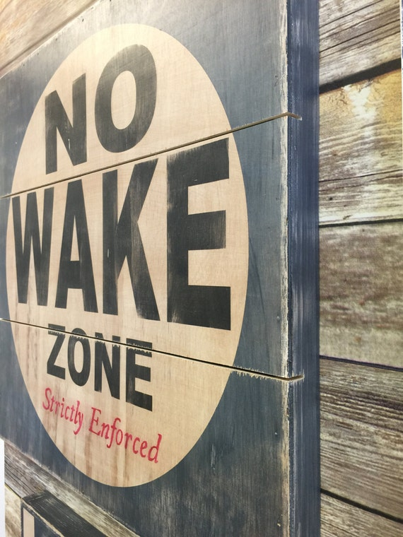 No Wake Zone 18x18 Or 24x24 Planked Wood Canvas Style Sign