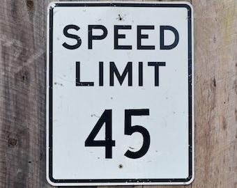 "Vintage SPEED LIMIT 45 Road Sign Industrial Garage Man Cave Decoration Number 45 Black White 30"" x 24"""