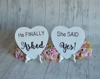 Engagement Signs/Wedding Signs/Photography Props-He Finally Asked/ She Said Yes!-Your Choice of Colors- Ships Quickly