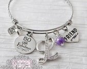 50th Birthday Gifts for Women, Birthday Jewelry, or 40 and Fabulous, Friendship Bracelet, Friend, Personalized Bangle- Best Friend Jewelry