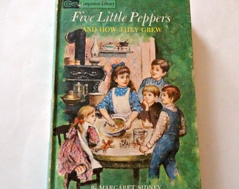 Five Little Peppers and How They Grew Vintage Book 1963