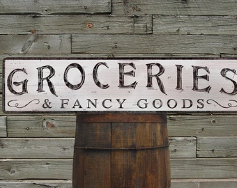 Custom Groceries and Fancy Goods Wood Sign - HandCrafted Wooden Decor