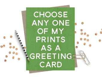 Greeting Card / Choose a Card / Custom