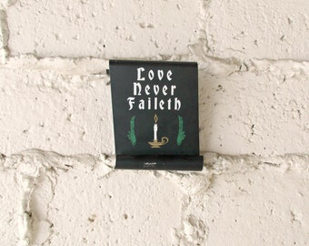 Vintage Metal Sign, Love Never Fails Scrolled Metal Wall Hanging, Kitschy Mid Century Black Verse Wall Decor, Stenciled Vintage Sign