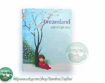 1980s Dreamland book by Gyo Fujikawa Hardcover Board Book