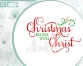 Christmas Begins with Christ Nativity LL060 D - SVG - Cutting File - Includes ai, eps, svg, dxf (for Silhouette users), png, jpg