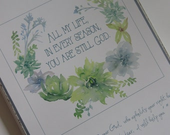 You Are Still God WORD Art Wall Art Isaiah 41:13 - Succulents. Blue, Green, Grey, White - 9x12