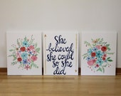 """she believed. set of 3, 16""""x20"""" canvases. RESERVED for Courtney.  Teal, navy blue, gold, pink, white."""