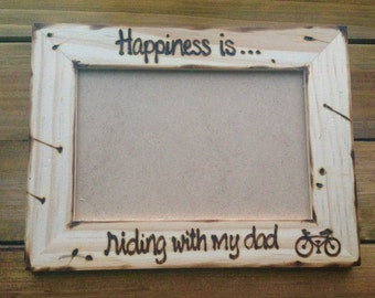 Picture frame for Dad • happiness is riding with my dad • Bicycle • cycling • Father's Day • birthday • daddy's little girl