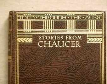 Stories from Chaucer vintage book retold from the Canterbury Tales by J. Walker McSpadden.