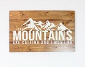 The Mountains are Calling | Wood Sign | Cabin Art | Rustic Decor | Reclaimed | 22 x 14 |