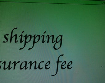 Insurance Shipping fee over 50 dollars