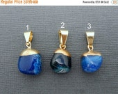 15% Valentines Day Blue Agate Pendant- Tumbled Agate Pendant with Electroplated 24k Gold Cap and Bail - You Choose (LOT G-480)