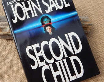Second Child by John Saul  Copyright 1990